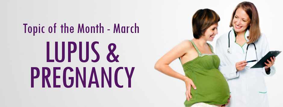 Lupus and Pregnancy - LUPUS UK